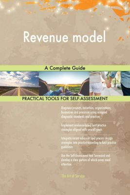 5STARCooks: Revenue model A Complete Guide, Gerardus Blokdyk