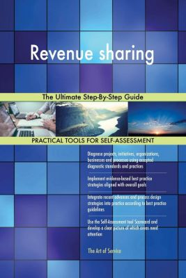 5STARCooks: Revenue sharing The Ultimate Step-By-Step Guide, Gerardus Blokdyk