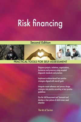 5STARCooks: Risk financing Second Edition, Gerardus Blokdyk