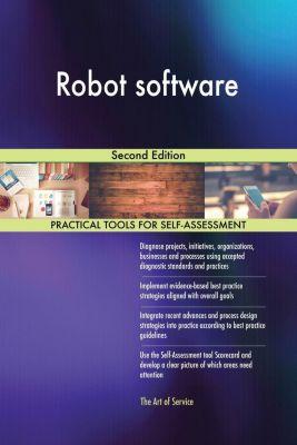 5STARCooks: Robot software Second Edition, Gerardus Blokdyk