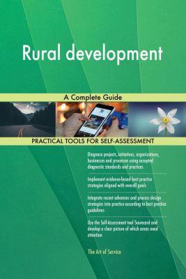 5STARCooks: Rural development A Complete Guide, Gerardus Blokdyk