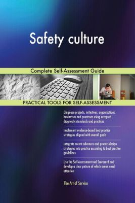 5STARCooks: Safety culture Complete Self-Assessment Guide, Gerardus Blokdyk