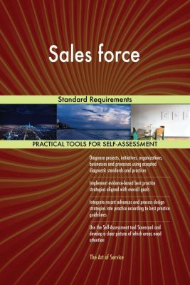5STARCooks: Sales force Standard Requirements, Gerardus Blokdyk