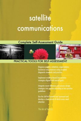 5STARCooks: satellite communications Complete Self-Assessment Guide, Gerardus Blokdyk
