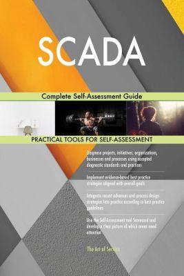 5STARCooks: SCADA Complete Self-Assessment Guide, Gerardus Blokdyk