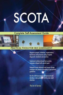 5STARCooks: SCOTA Complete Self-Assessment Guide, Gerardus Blokdyk