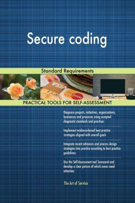 5STARCooks: Secure coding Standard Requirements, Gerardus Blokdyk