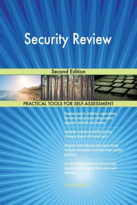 5STARCooks: Security Review Second Edition, Gerardus Blokdyk