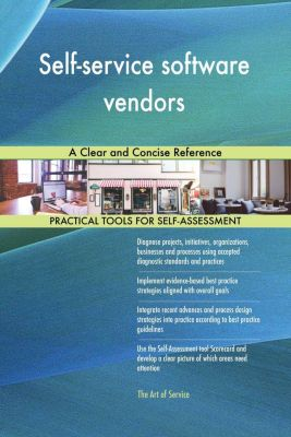 5STARCooks: Self-service software vendors A Clear and Concise Reference, Gerardus Blokdyk