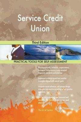 5STARCooks: Service Credit Union Third Edition, Gerardus Blokdyk