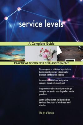 5STARCooks: service levels A Complete Guide, Gerardus Blokdyk