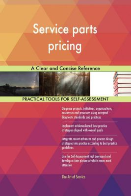 5STARCooks: Service parts pricing A Clear and Concise Reference, Gerardus Blokdyk