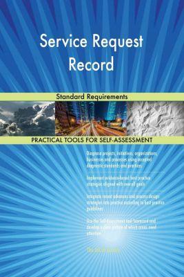 5STARCooks: Service Request Record Standard Requirements, Gerardus Blokdyk