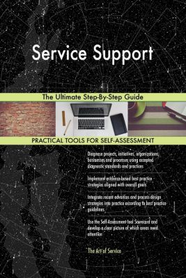 5STARCooks: Service Support The Ultimate Step-By-Step Guide, Gerardus Blokdyk