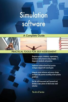 5STARCooks: Simulation software A Complete Guide, Gerardus Blokdyk