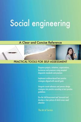 5STARCooks: Social engineering A Clear and Concise Reference, Gerardus Blokdyk