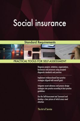 5STARCooks: Social insurance Standard Requirements, Gerardus Blokdyk