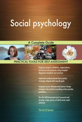 5STARCooks: Social psychology A Complete Guide, Gerardus Blokdyk