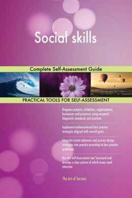5STARCooks: Social skills Complete Self-Assessment Guide, Gerardus Blokdyk