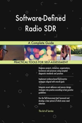 5STARCooks: Software-Defined Radio SDR A Complete Guide, Gerardus Blokdyk