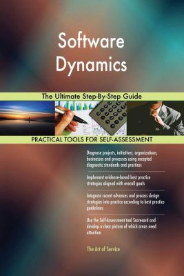 5STARCooks: Software Dynamics The Ultimate Step-By-Step Guide, Gerardus Blokdyk