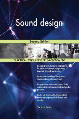 5STARCooks: Sound design Second Edition, Gerardus Blokdyk