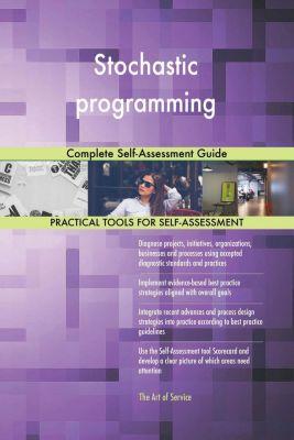 5STARCooks: Stochastic programming Complete Self-Assessment Guide, Gerardus Blokdyk