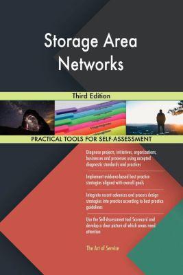 5STARCooks: Storage Area Networks Third Edition, Gerardus Blokdyk
