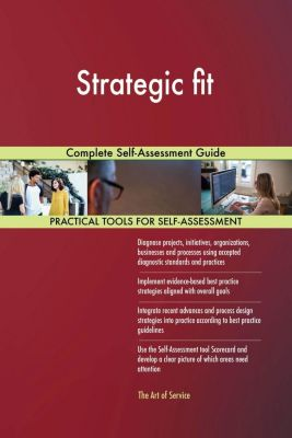 5STARCooks: Strategic fit Complete Self-Assessment Guide, Gerardus Blokdyk