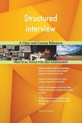 5STARCooks: Structured interview A Clear and Concise Reference, Gerardus Blokdyk