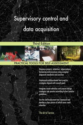 5STARCooks: Supervisory control and data acquisition Third Edition, Gerardus Blokdyk