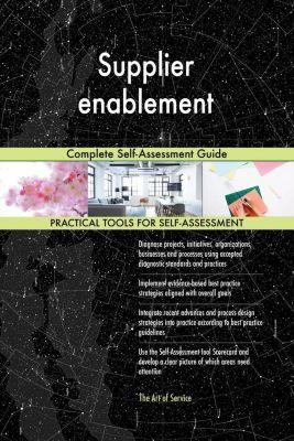 5STARCooks: Supplier enablement Complete Self-Assessment Guide, Gerardus Blokdyk