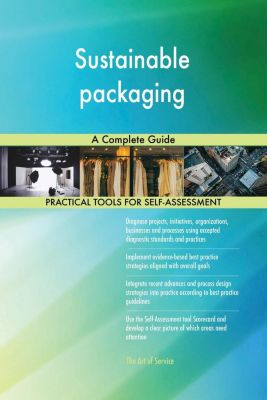 5STARCooks: Sustainable packaging A Complete Guide, Gerardus Blokdyk