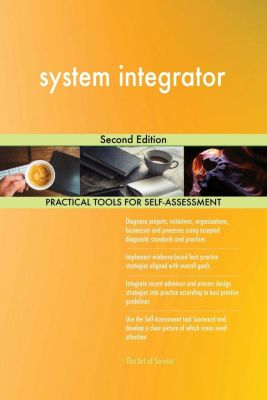 5STARCooks: system integrator Second Edition, Gerardus Blokdyk