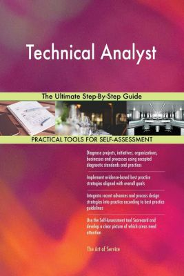 5STARCooks: Technical Analyst The Ultimate Step-By-Step Guide, Gerardus Blokdyk