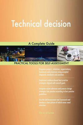 5STARCooks: Technical decision A Complete Guide, Gerardus Blokdyk