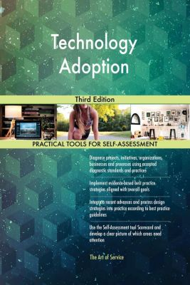 5STARCooks: Technology Adoption Third Edition, Gerardus Blokdyk