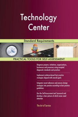 5STARCooks: Technology Center Standard Requirements, Gerardus Blokdyk