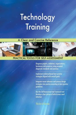 5STARCooks: Technology Training A Clear and Concise Reference, Gerardus Blokdyk