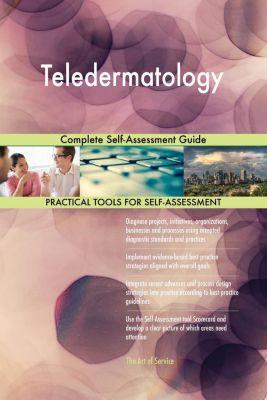 5STARCooks: Teledermatology Complete Self-Assessment Guide, Gerardus Blokdyk