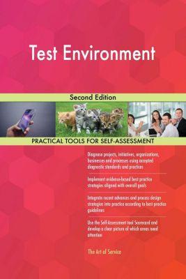 5STARCooks: Test Environment Second Edition, Gerardus Blokdyk