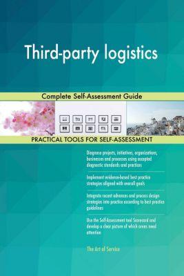 5STARCooks: Third-party logistics Complete Self-Assessment Guide, Gerardus Blokdyk