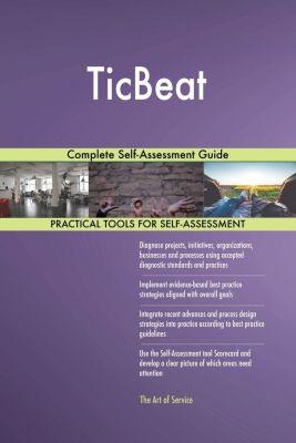 5STARCooks: TicBeat Complete Self-Assessment Guide, Gerardus Blokdyk