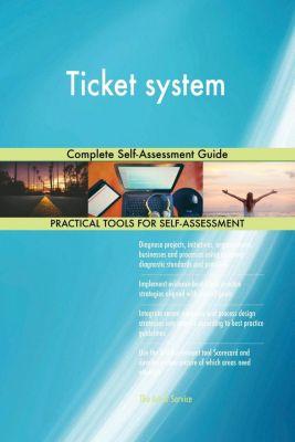 5STARCooks: Ticket system Complete Self-Assessment Guide, Gerardus Blokdyk