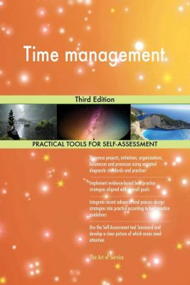 5STARCooks: Time management Third Edition, Gerardus Blokdyk