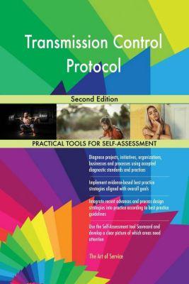 5STARCooks: Transmission Control Protocol Second Edition, Gerardus Blokdyk
