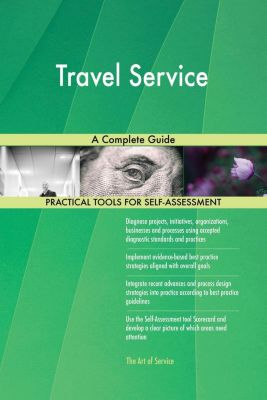 5STARCooks: Travel Service A Complete Guide, Gerardus Blokdyk