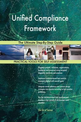 5STARCooks: Unified Compliance Framework The Ultimate Step-By-Step Guide, Gerardus Blokdyk