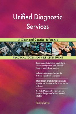 5STARCooks: Unified Diagnostic Services A Clear and Concise Reference, Gerardus Blokdyk
