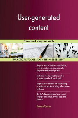 5STARCooks: User-generated content Standard Requirements, Gerardus Blokdyk